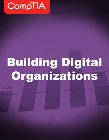 CompTIA Building Digital Organizations