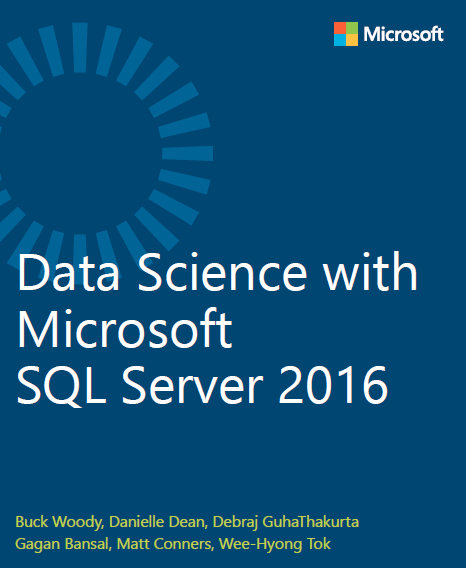 Data Sciene with Microsoft SQL Server 2016